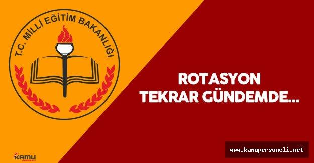 Milli Eğitim Bakanlığı'nda Öğretmen Rotasyon Planı Tekrar Gündemde ( 500 Bin Öğretmen Yer Değiştirecek)