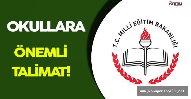 Milli Eğitim Bakanlığından Okullara Önemli Talimat!