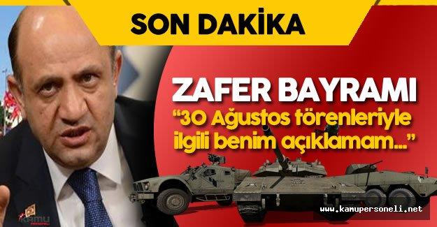 Milli Savunma Bakanı Fikri Işık'tan 30 Ağustos Zafer Bayramı İle İlgili Son Dakika Açıklaması