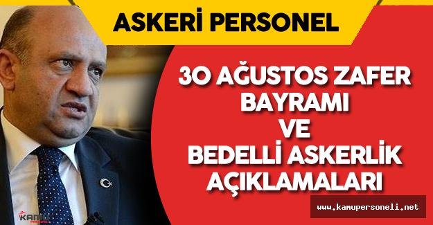 Milli Savunma Bakanı'ndan 30 Ağustos ve Bedelli Askerlik Açıklamaları