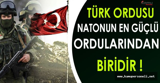 Milli Savunma Bakanı: Türk Ordusu NATO'nun En Güçlü Ordularından Biridir