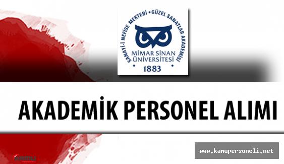 Mimar Sinan Güzel Sanatlar Üniversitesi Akademik Personel Alacak