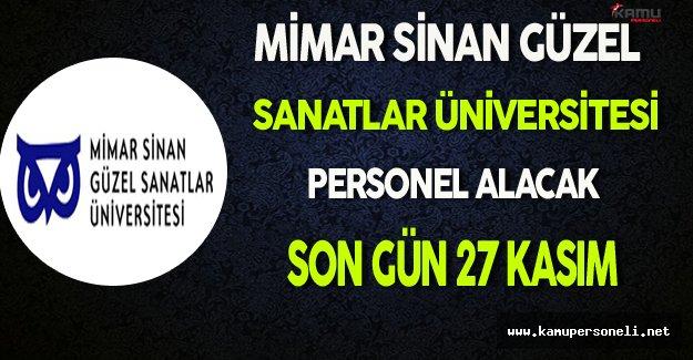 Mimar Sinan Güzel Sanatlar Üniversitesi Personel Alacak
