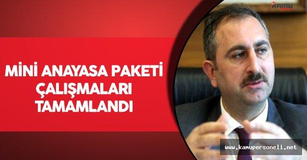 Mini Anayasa Paketi Çalışmaları Tamamlandı