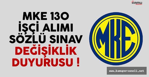 MKE 130 işçi alımı sözlü sınav saatleri değişti
