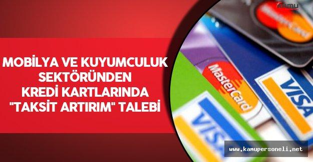 """Mobilya ve Kuyumculuk Sektöründen Kredi Kartlarında """"Taksit Artırım"""" Talebi"""