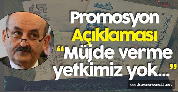 """Müezzinoğlu'ndan Promosyon Açıklaması :""""  Hükümetin Müjde Verme Yetkisi Yok"""""""