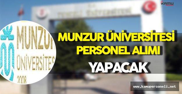 Munzur Üniversitesi Personel Alımı Yapacak