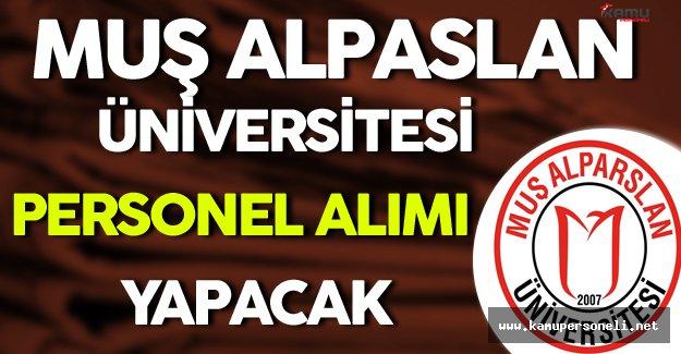 Muş Alpaslan Üniversitesi Personel Alımı Yapacak