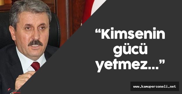 """Mustafa Destici :""""Bu dosyayı kapatmaya kimsenin gücü yetmeyecek"""""""
