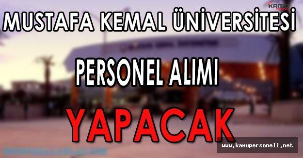 Mustafa Kemal Üniversitesi Personel Alımı Yapacak