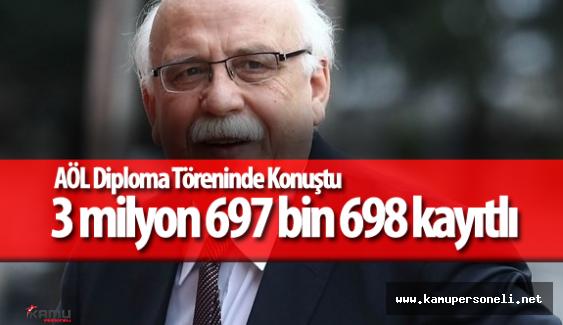 """Nabi Avcı """"Açık öğretim Okullarında 3 milyon 697 bin 698 kayıtlı Öğrencimiz Var"""""""