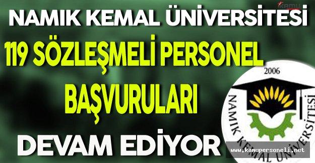 Namık Kemal Üniversitesi En Az Lise Mezunu 119 Sözleşmeli Personel Başvuruları Sürüyor