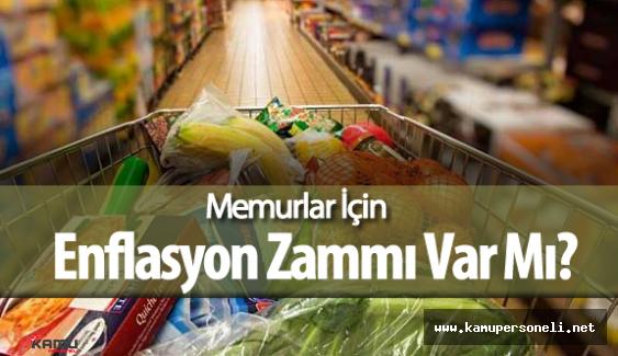 Nisan Ayı Enflasyon Rakamları Açıklandı Memurlar Enflasyon Zammı Alabilecek Mi?