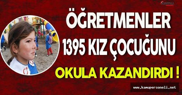 Öğretmenler 1395 Kız Çocuğunu Okula Kazandırdı