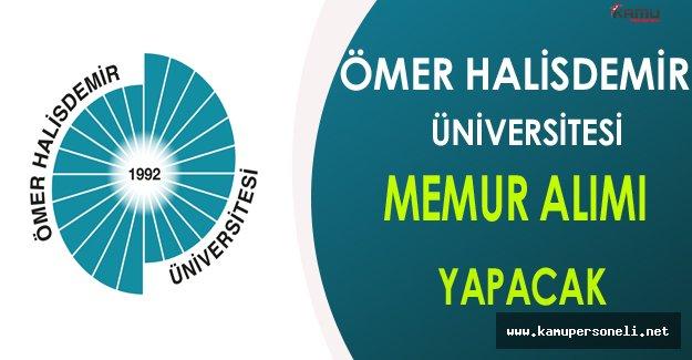 Ömer Halisdemir Üniversitesi Memur Alımı Yapacak
