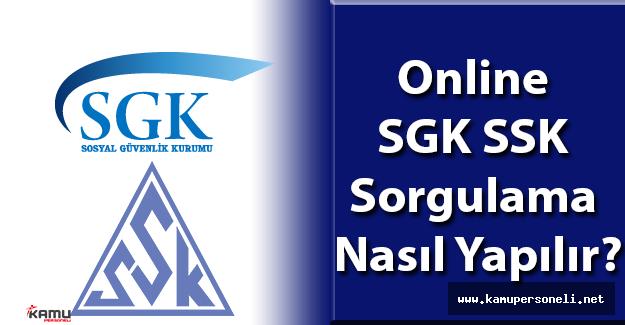 Online SGK SSK Sorgulama İşlemi Nasıl Yapılır?