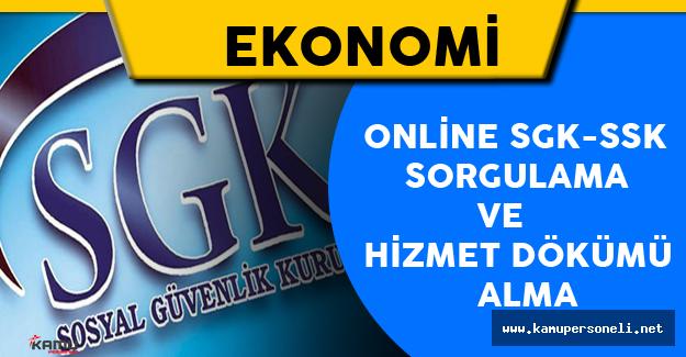 Online SSK SGK Sorgulama ve Hizmet Dökümü Alma Nasıl Yapılır?