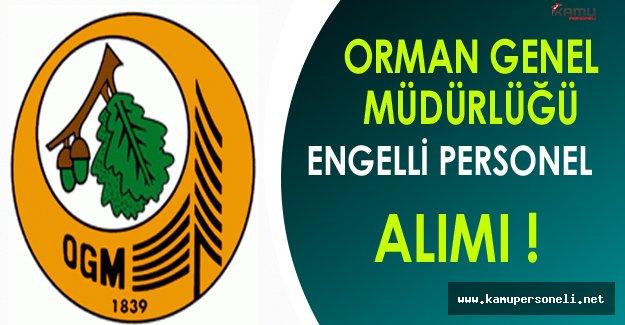 Orman Genel Müdürlüğü Engelli Personel Alımı