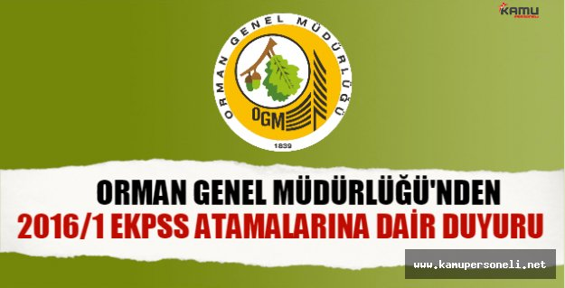 Orman Genel Müdürlüğünden, EKPSS atamalarına dair duyuru