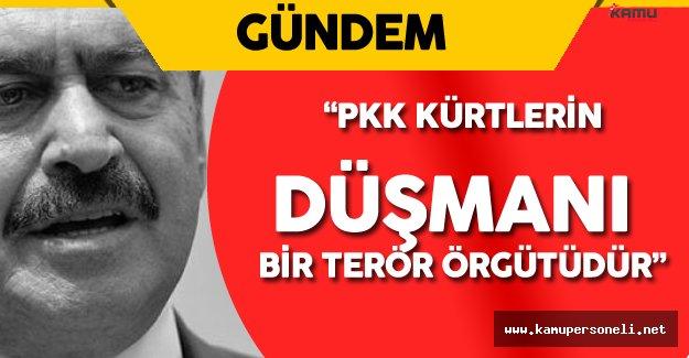 """Orman ve Su İşleri Bakanı: """" PKK Kürt Düşmanıdır"""""""