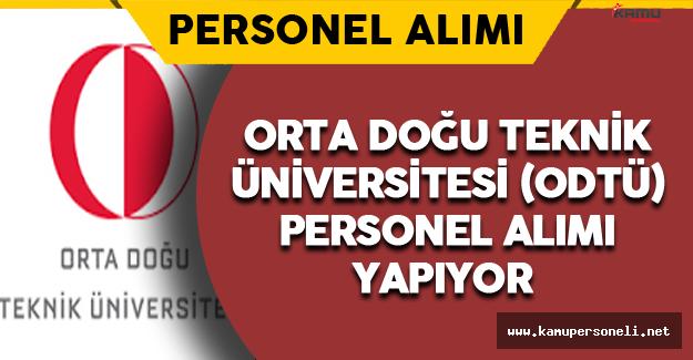 Orta Doğu Teknik Üniversitesi (ODTÜ) Personel Alımı Yapıyor