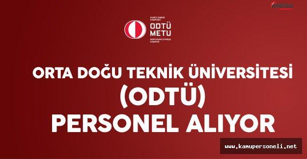 Orta Doğu Teknik Üniversitesi (ODTÜ) Personel Alıyor