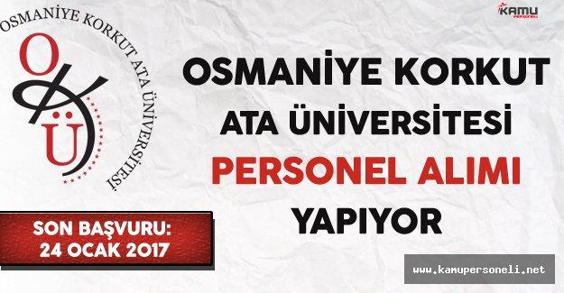 Osmaniye Korkut Ata Üniversitesi Personel Alımı Yapıyor