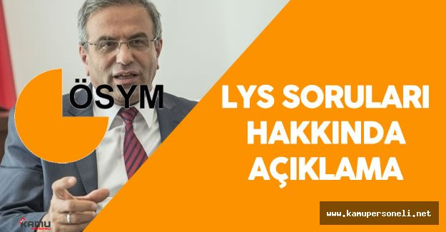 """ÖSYM Başkanı :"""" 2016 LYS Soruları Müfredata Uygun"""""""