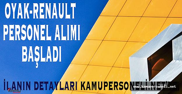 Oyak - Renault Personel Alımı Başvuruları Başladı