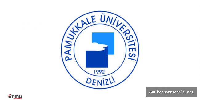Pamukkale Üniversitesi Sözleşmeli Personel Alımı Başvuruları Sona Eriyor