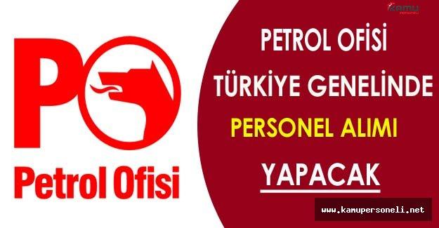 Petrol Ofisi Personel Alımı Yapacak