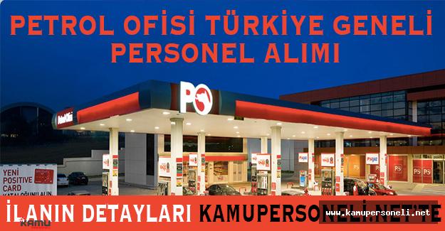 Petrol Ofisi Tüm Türkiye'den Personel Alımı Yapacak