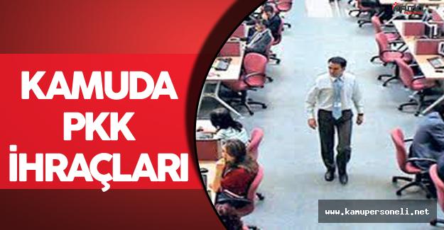 PKK İle Bağlantısı Olan Kamu Çalışanları İhraç Edilecek