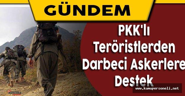 PKK'lı Teröristlerden Fetö'cü Askerlere Destek