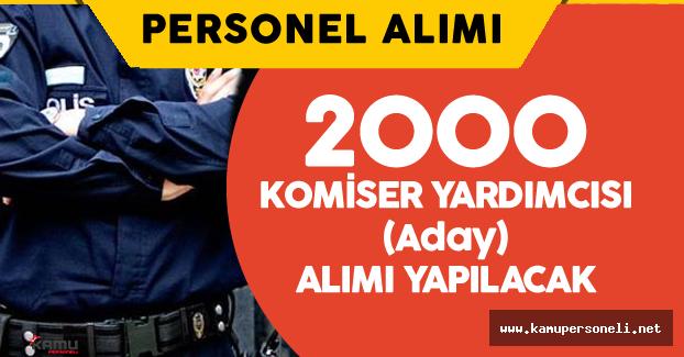 Polis Akademisi 2000 Komiser Yardımcısı Alımı Yapacak ( Başvuru Şartları ve Detaylar)