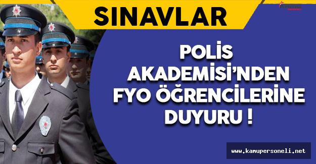 Polis Akademisi'nden FYO Öğrencilerine Duyuru !