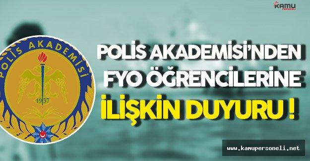 Polis Akademisi'nden FYO Öğrencilerine Duyuru