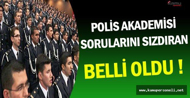 Polis Akademisi Sınav Sorularını Sızdıran Belirlendi !