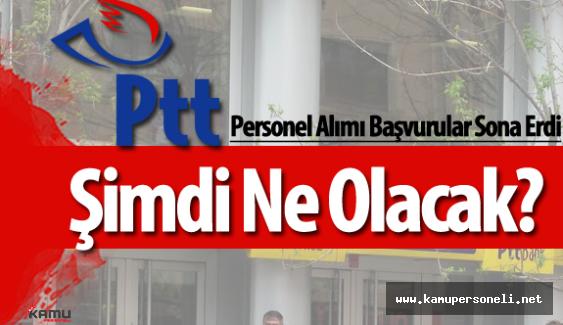 PTT Personel Alımı  Sözlü Sınava Katılmaya Hak Kazananlar Ne Zaman Açıklanıyor?