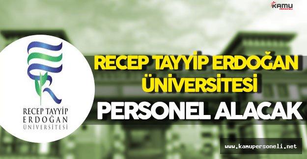 Recep Tayyip Erdoğan Üniversitesi Personel Alım İlanı