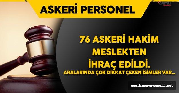 Resmi Gazete'de Yayımlandı ! 76 Askeri Hakim Meslekten İhraç Edildi