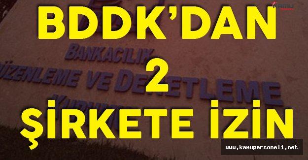Resmi Gazete'de Yayımlandı ! BDDK'dan İki Şirket İçin Yeni İzin