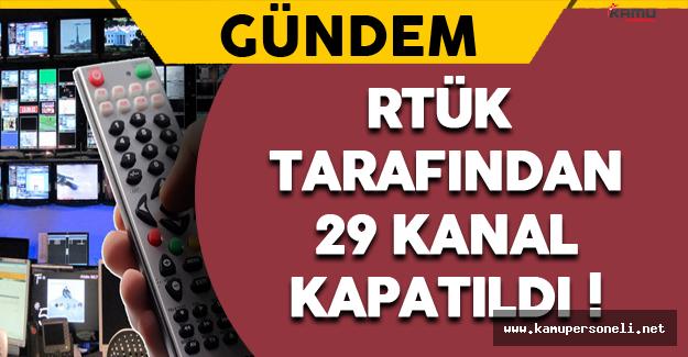 RTÜK Tarafından 29 Kanal Kapatıldı !