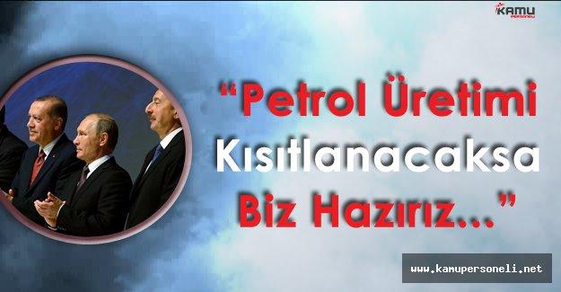 """Rusya Devlet Başkanı :"""" Petrol Üretimi Kısıtlanacaksa ! Biz Buna Hazırız"""""""
