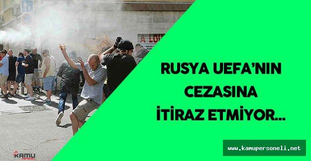 Rusya Futbol Federasyonu UEFA'nın Cezasına İtiraz Etmeyecek