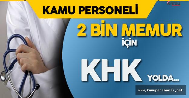 """Sağlık Bakanı Açıkladı : """"2 Bin Memur için KHK Yolda"""""""