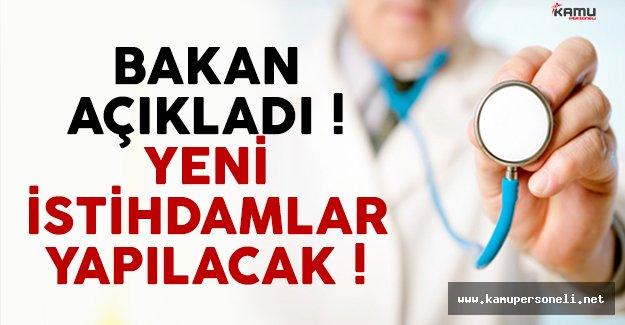 Sağlık Bakanı Recep Akdağ açıkladı ! Yeni istihdamlar yapılacak