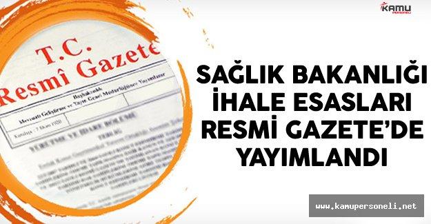 Sağlık Bakanlığı İhale Esasları Resmi Gazetede Yayımlandı