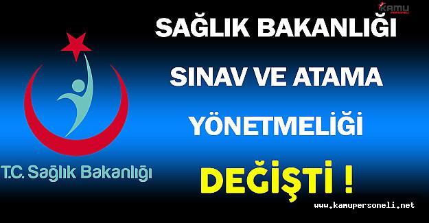 Sağlık Bakanlığı Sınav ve Atama Yönetmeliği Değişti !
